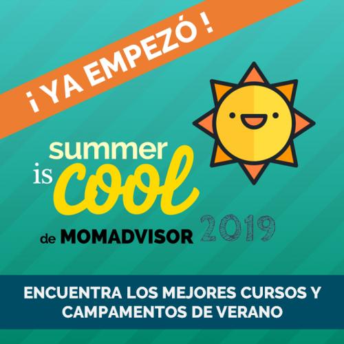 summer-is-cool-de-momadvisor-2019-especial-de-cursos-y-campamentos-de-verano-en-mexico-ya-empezamos